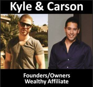 Kyle and Carson, Wealthy Affiliate